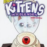 Kittens in a Blender: More Kittens in a Blender