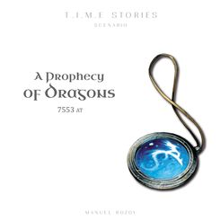 T.I.M.E. stories: A Prophecy of Dragons